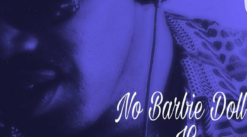 Andrew Cheairs, Jr. Tackles Black Women's Self-Image in His New Single, 'No Barbie Doll' (Listen)